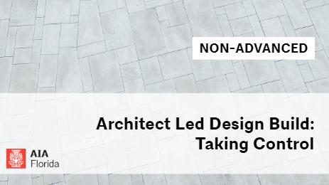 Course Details For Architect Led Design Build Taking Control Dl18adbtc